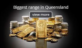 Biggest Gold Silver range in Queensland